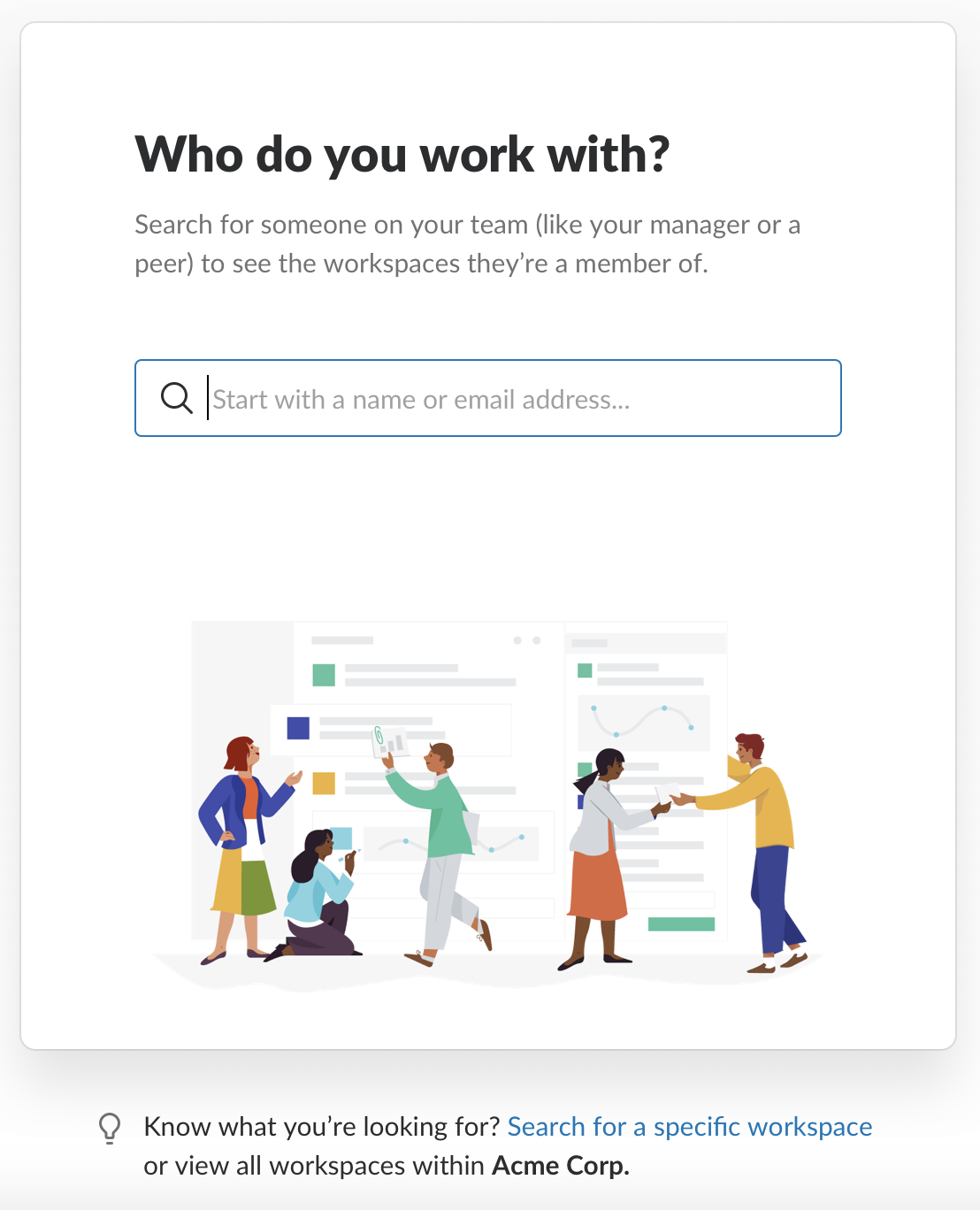 Prompt to search for others on your team to see the workspaces that they're members of