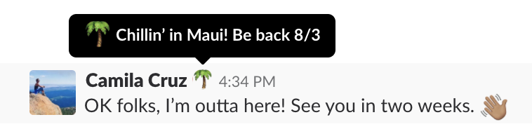 Slack status indicating that someone is on vacation until August 3rd