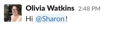 Image showing Sharon Robinson's display name, @sharon, in an @mention in Slack