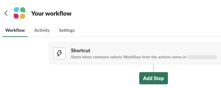 Workflow Builder in Slack showing a selected trigger and button to add steps